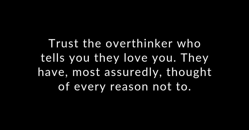 In love with an overthinker? You need to know these 16