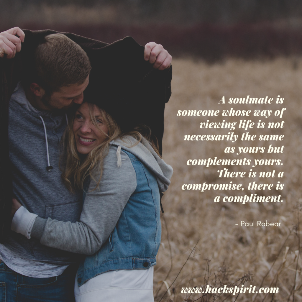 85 Of The Best Soulmate Quotes And Sayings You Ll Surely Love Hack Spirit