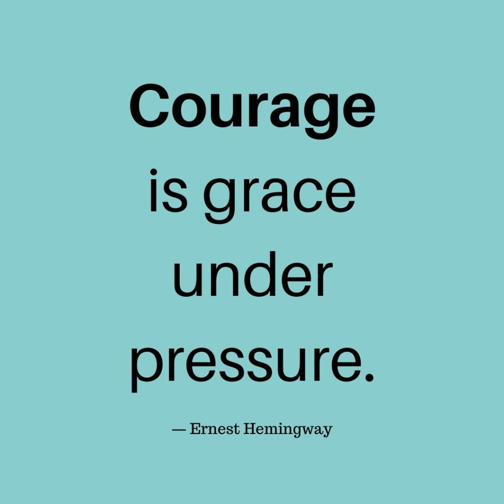100 courage quotes that will inspire you to live your best life ...